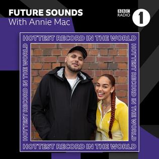 Future sounds with Annie Mac - 1000 Nights | Jaykae Ft jorja smith