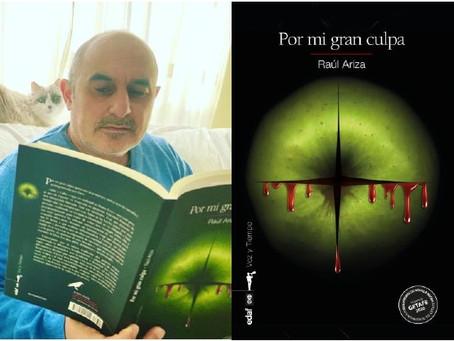 POR MI GRAN CULPA - Una novela de Raúl Ariza