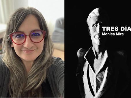 TRES DÍAS - Una novela de Mónica Mira
