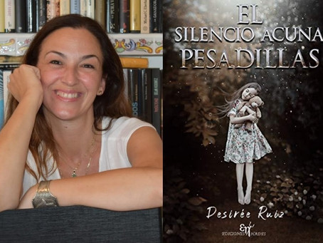EL SILENCIO ACUNA PESADILLAS - Una novela de Desirée Ruiz