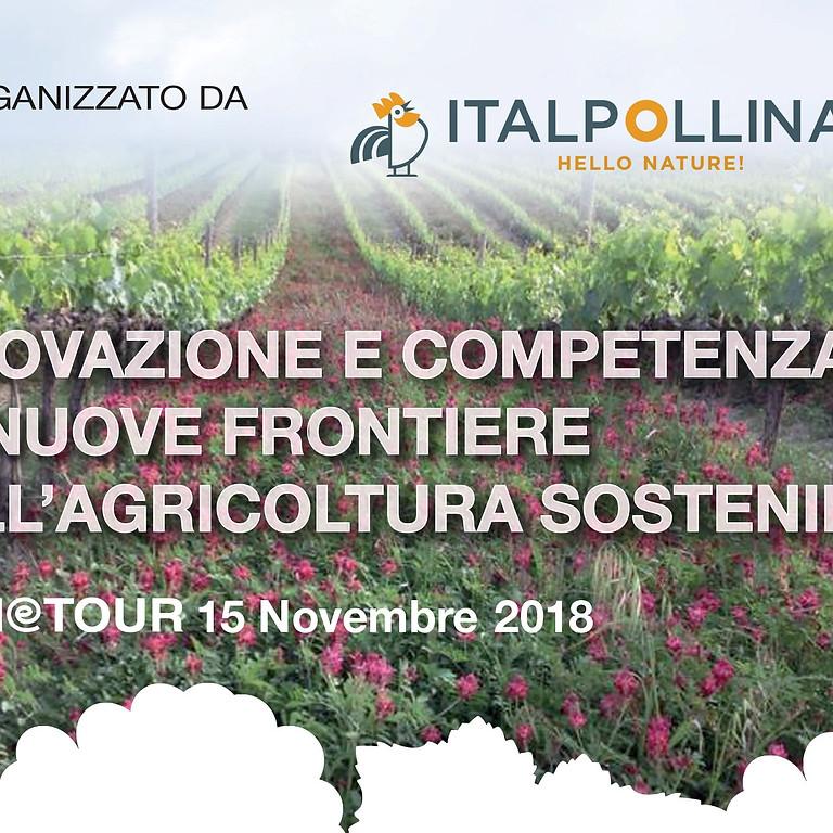 Innovazione e competenza, le nuove frontiere dell'agricoltura sostenibile