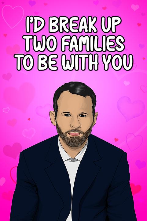 Ryan Giggs - Break Up Two Families