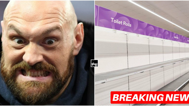 Toilet roll shortage mostly due to Tyson Fury's masturbation habits