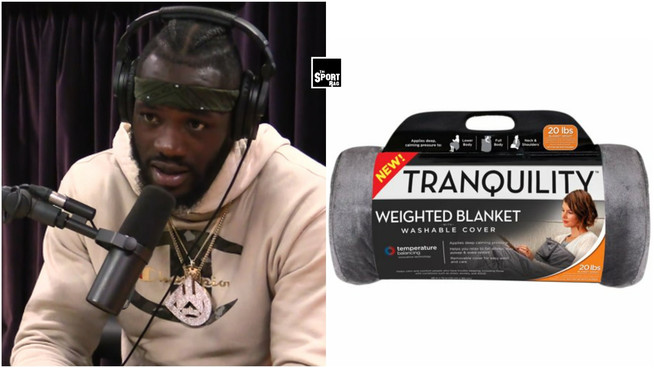 "Deontay Wilder ""trapped for days"" under weighted blanket"