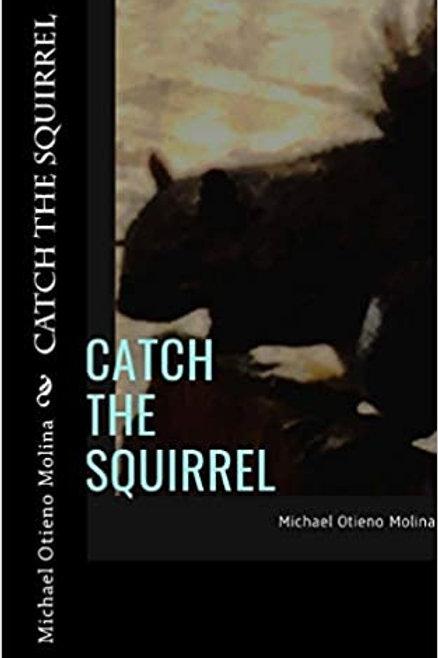 Catch the Squirrel