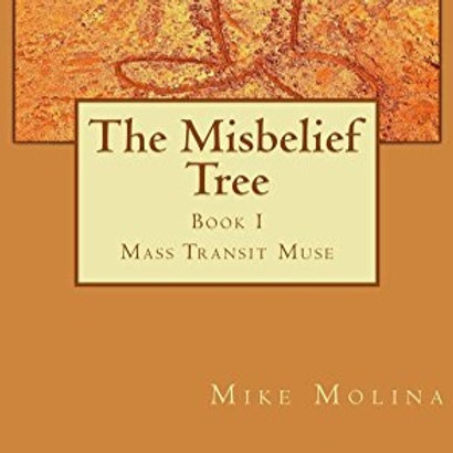 The Misbelief Tree Book 1
