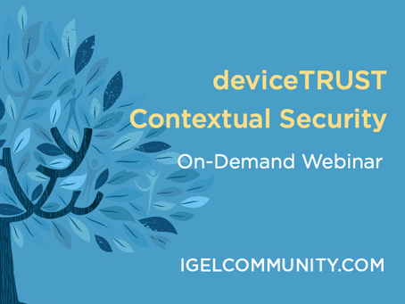 deviceTRUST Contextual Security - On-Demand Webinar