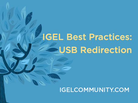 IGEL Best Practices: USB Redirection