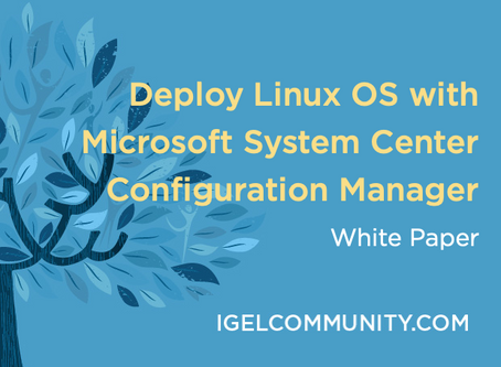 Deploy Linux OS with Microsoft System Center Configuration Manager 2012 SP1 White Paper