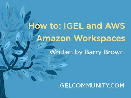 How to: IGEL and AWS Amazon Workspaces