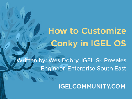 How to Customize Conky in IGEL OS