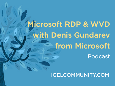 Microsoft RDP & WVD Podcast with Denis Gundarev from Microsoft - Podcast