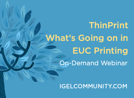 What's Going on in EUC Printing - On-Demand Webinar