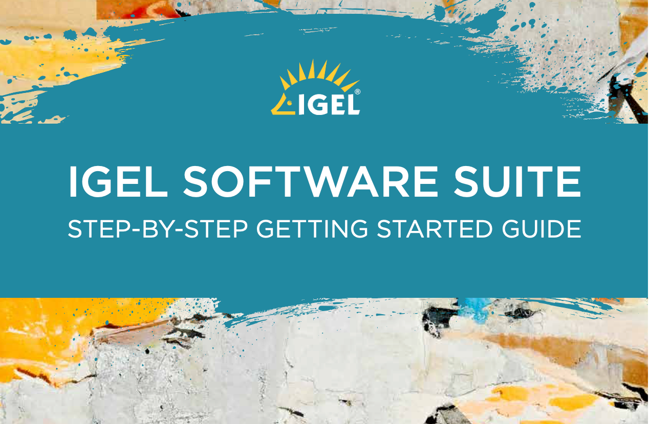How to Install & Configure - IGEL Step-by-Step Getting