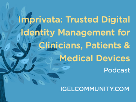 Imprivata: Trusted Digital Identity Management for Clinicians, Patients & Medical Devices - Podcast