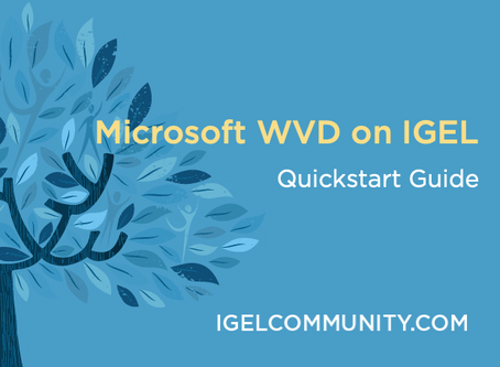 Microsoft WVD on IGEL Quickstart Guide v1.0