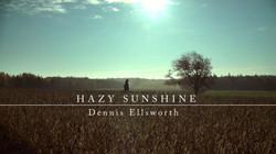 Hazy Sunshine - Dennis Ellsworth