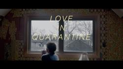 LOVE IN QUARANTINE