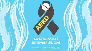 #AERDawareness, AERD, Samter's Triad, Aspirin Exacerbated Respiratory Disease