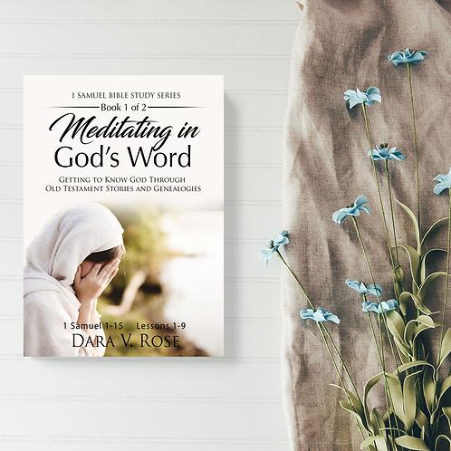 Meditating in God's Word Bible Study Series 1 Samuel | Books 1 & 2