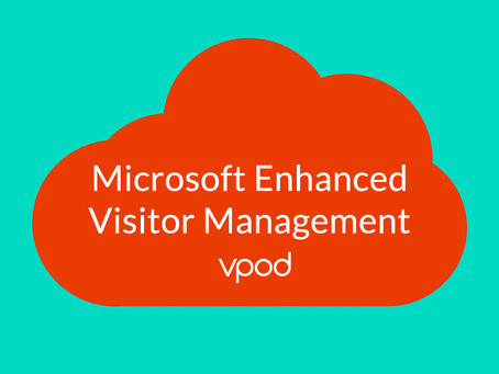 Microsoft enhanced Visitor Management