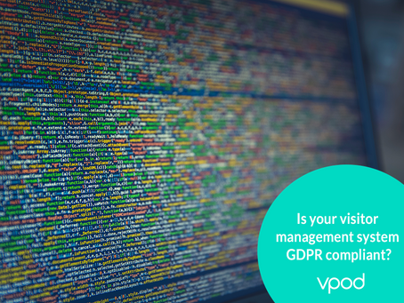 Is your visitor management GDPR compliant?