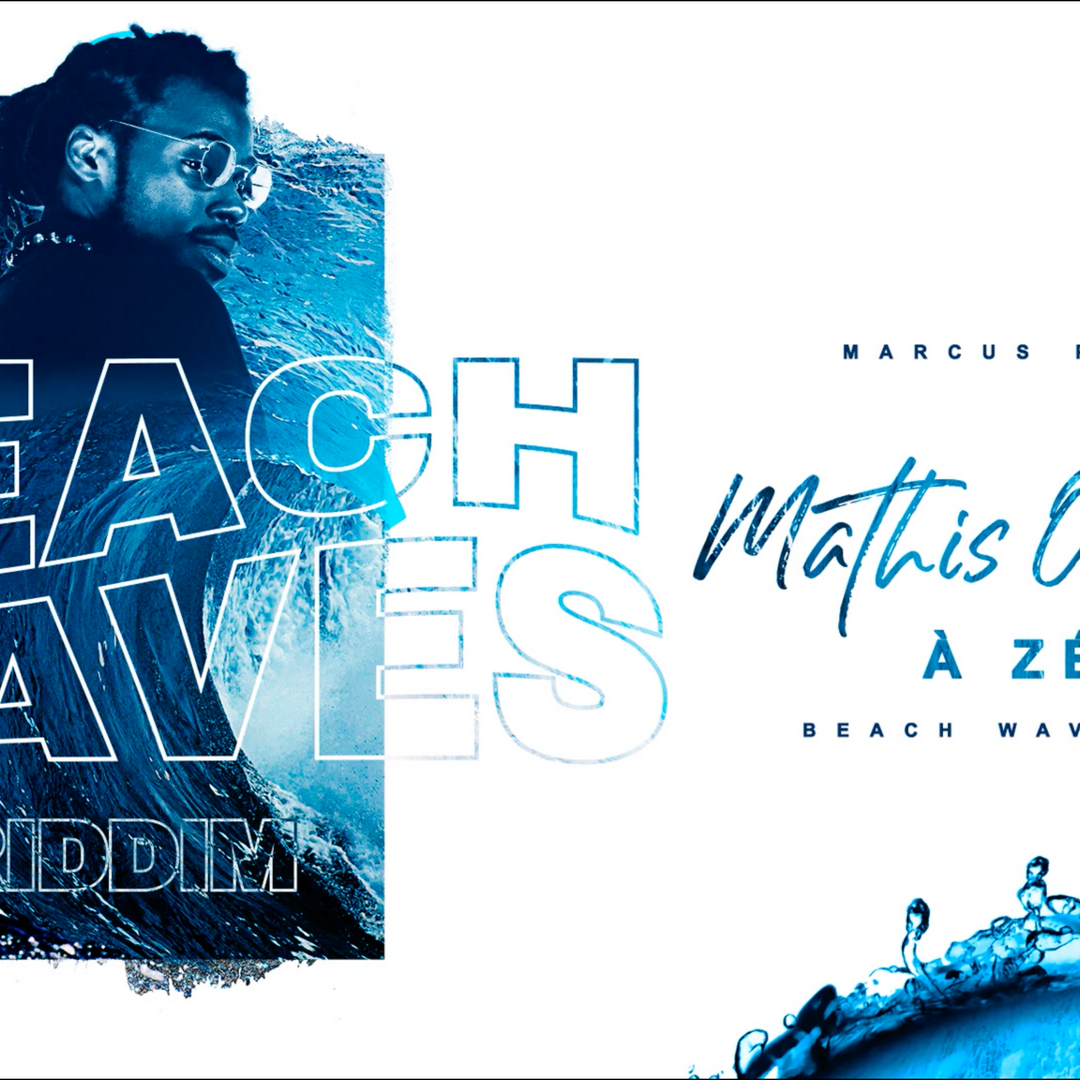 Mathis OneBlaze - A zéro ⎢BEACH WAVES RIDDIM