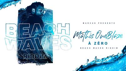 Mathis OneBlaze - A Zéro (Beach Waves Riddim)
