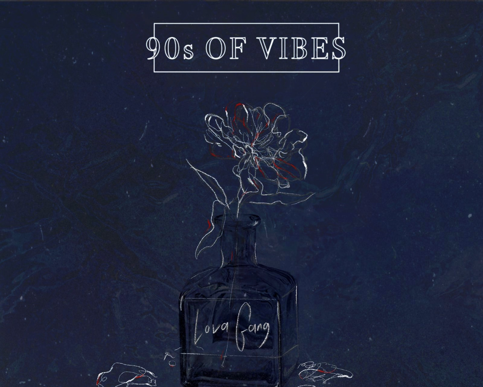 EP 90s OF VIBES BY THELOVE