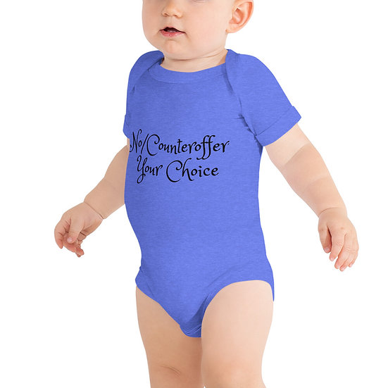 """Baby romper """"No/Counteroffer: Your Choice"""""""