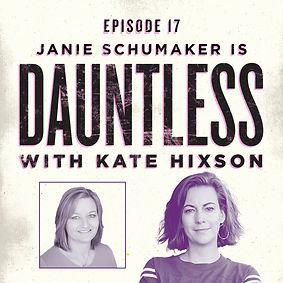 DauntGuests_Episode17_JanieSchumaker.jpg