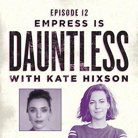 DauntGuests_Episode12_Empress.jpg