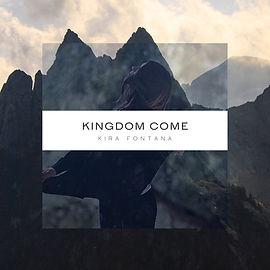 Kira Fontana - Kingdom Come.jpg