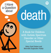Strategies in Supporting Children with Special Needs around Death and Dying