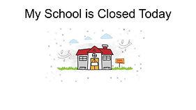 My School is Closed Today (1).jpg