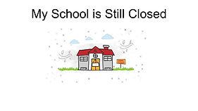 School is Still Closed (3).jpg