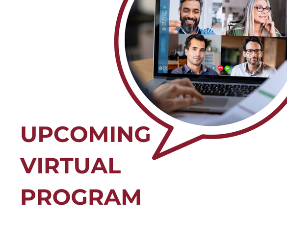 Upcoming Virtual Program