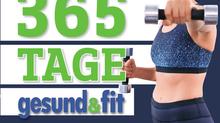"""Unser neues Buch """"365 Tage gesund & fit"""" ab sofort erhältlich!"""