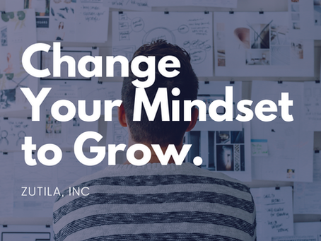 Change Your Mindset and Grow