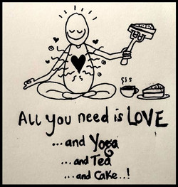 Love, yoga, tea, cake!