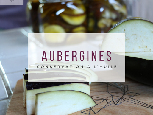 Recette: conserver les aubergines dans l'huile
