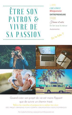 """Ebook """"Etre son patron et vivre de sa passion"""""""