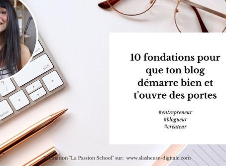 10 fondations pour que ton blog démarre bien