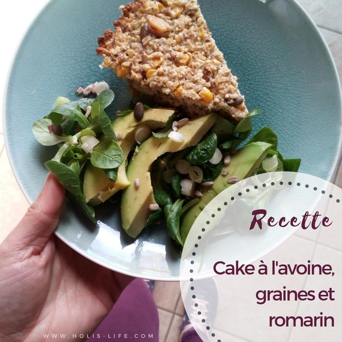 """Recette de """"cake"""" ou """"pain"""" à l'avoine et romarin"""