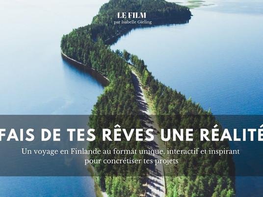 """""""Fais de tes rêves une réalité"""": mon film en Finlande"""