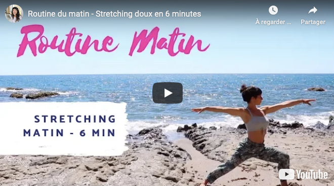 Séance vidéo Stretching du matin en 6 min.