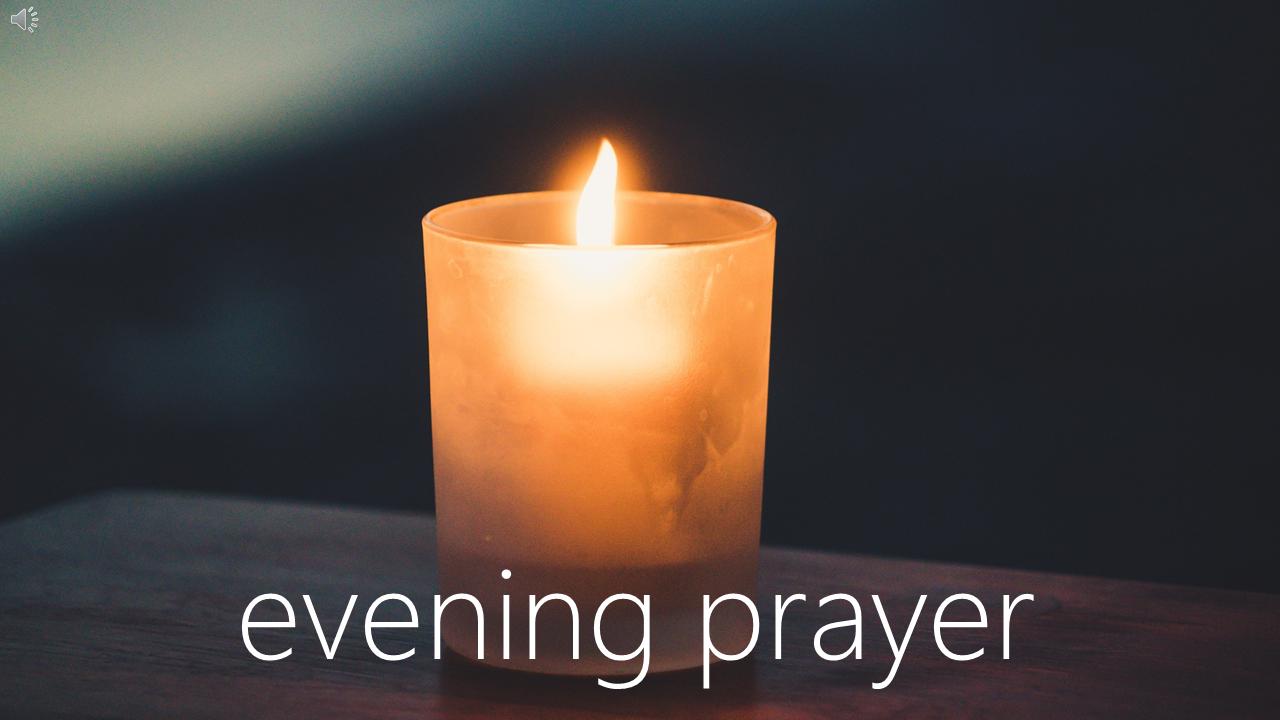 'Live' Evening Prayer