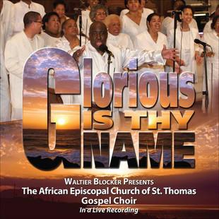CD3 Glorious Is Thy Name.jpg