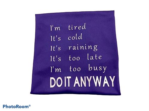 Do It Anyway Tshirt/Vest