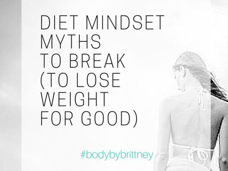 DIET MINDSET MYTHS TO BREAK (TO LOSE WEIGHT FOR GOOD) | VIDEO